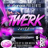 Twerk Juice