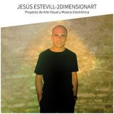 Jesús Estevill - Dj Set Techno.Project of Electronic Music and Visual Art ¨2DIMENSIONART ¨.