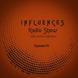 Victor Sariñana Presents: Influences Radio 09 (JAN2019)