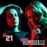 #21 Deine Homegirls - Podcast