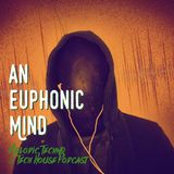 An Euphonic Mind - 001 Melodic & Minimal Techno Podcast, mixed by Allan Alks