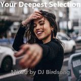 Your Deepest Selection