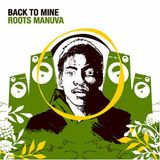 2005: Roots Manuva Back to Mine