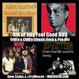 4th of July Feel Good BBQ ~ Grill'n & Chill'n Classic Rock & Pop Mix