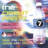Tracy Young - The Circuit Party Volume 7 CD2 [2002]