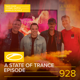 Armin van Buuren - A State Of Trance Episode 928 (#ASOT928) [Hosted by Cosmic Gate & Markus Schulz]