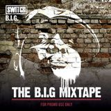 The B.I.G Mixtape