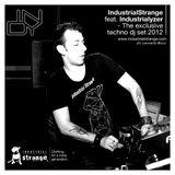 IndustrialStrange feat Industrialyzer \ exclusive DJSET