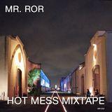 Hot Mess Mixtape