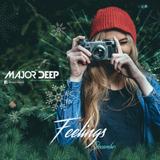 Major Deep - Feelings (December 2016)