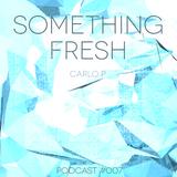 Something Fresh #007