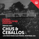 WEEK30_17 Chus & Ceballos Live from Piknic Electronik, Montreal (CA)