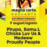 Pirupa - Live @ Magna Carta Adelante Sankeys Ibiza (Spain) 2014.08.16.