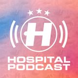 Hospital Podcast 397 with Grafix