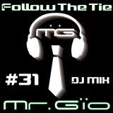 Follow The Tie Episode 31