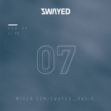 SWAYED 07 [04-06-17]