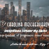 DeepVibes (Under My Skin) # 51 [podcast 01.09.2018]