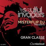 Soulful Invaders, 10 Years - Misterflip Dj present Gran Classe Set
