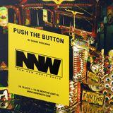 Push The Button w/ Shane Woolman - 10th October 2019