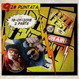 DELIFEST 92# Puntata 18-01-18 2 Parte