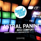 ASTRAL PANINI aka Comfort Fit [LSC#113]