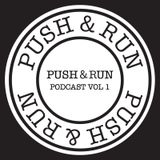 Push & Run Podcast Vol. 1