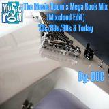 The Music Room's Mega Rock Mix (Mixcloud Edit) (70s/80s/90s &Today) 01.21.13