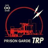 ∞ DATA SHOW w/ PRISON GARDE - APRIL 18 - 2016