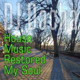 DJ Dacha - House Music Restored My Soul - DL159