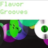 Flavor Grooves - 7