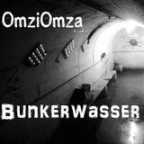 Omzi Omza Live Set - BunkerWasser 25.7.15