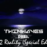 Twinwaves pres. Back 2 Reality (Special Edition)