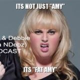 Neil & Debbie (aka NDebz) Podcast 'Fat Amy' #52  -  (Just the chat)