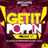 Get It Poppin' (Volume 1)