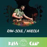 Bass Camp Orfű Podcast 002 w/ Raw-Soul / mheola