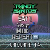 EAT. SLEEP, MIX, REPEAT. VOL. 14