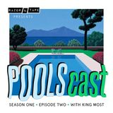POOLScast - Season 1 - Episode 2: King Most