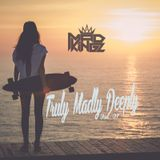 MAD KINGZ - Truly Madly Deeply Vol.1