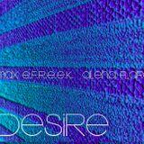 Max E.F.R.E.E.K. & Alena FLARE - Desire