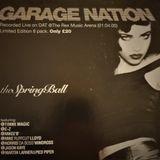 ~Jason Kaye @ Garage Nation - The Spring Ball~