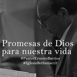 Proyecto JLUE - Las Promesas de Dios para nuestras vidas - Pastor Ernesto Barrios