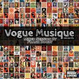 Vogue Musique Records //Mixed Session by Frank Boozy // 008
