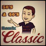 50's & 60's Remix Classic