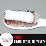 Sunday Eve #71 feat. Aidan Lavelle, Telefunken