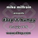 D3EP 'N' BUMPY - live broadcast 31st July '15