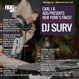 DJ Surv - Carl J & ADG Presents New York's Finest w/ DJ Surv - June 2015