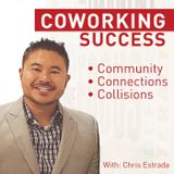 43: George Rathman |We Talk Executive Coworking and Honing Your Personal Vision and Company Vision