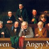 Eleven Angry Men (Wednesday 18 March 2015)