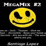 MegaMix #2 - Prod. Santiago Lopez