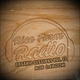 Organic Sessions Vol. 13 - Rob Daboom - Marrs Barrs, Renaissance, FM808 - Toronto, CA